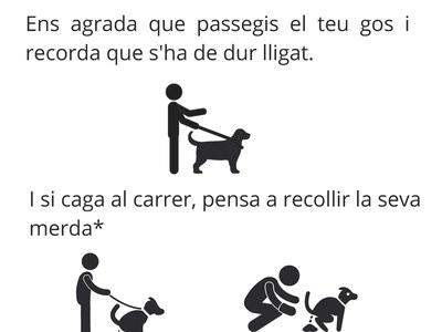 Si tens gos, no embrutis el poble!